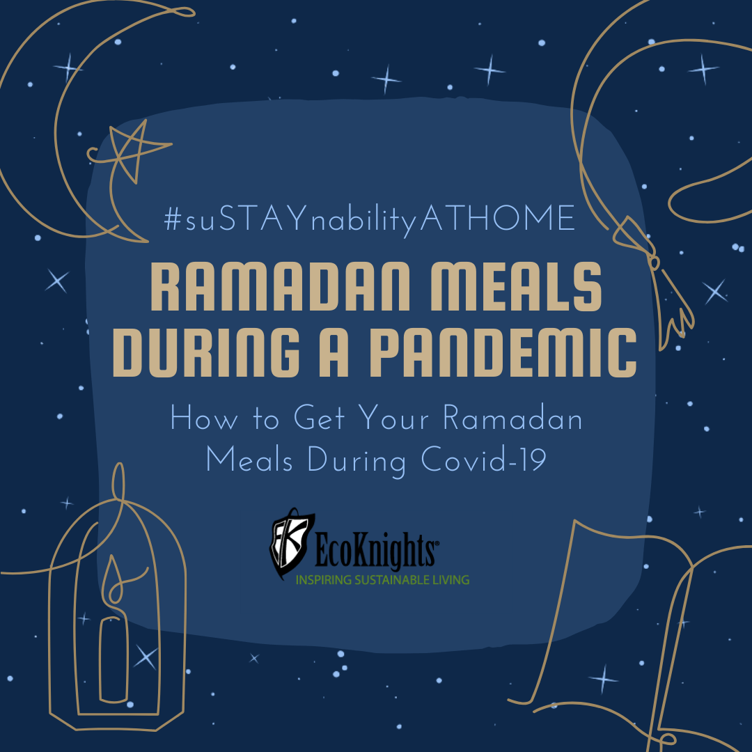 Food For Thought? Ramadan Meals During a Global Pandemic