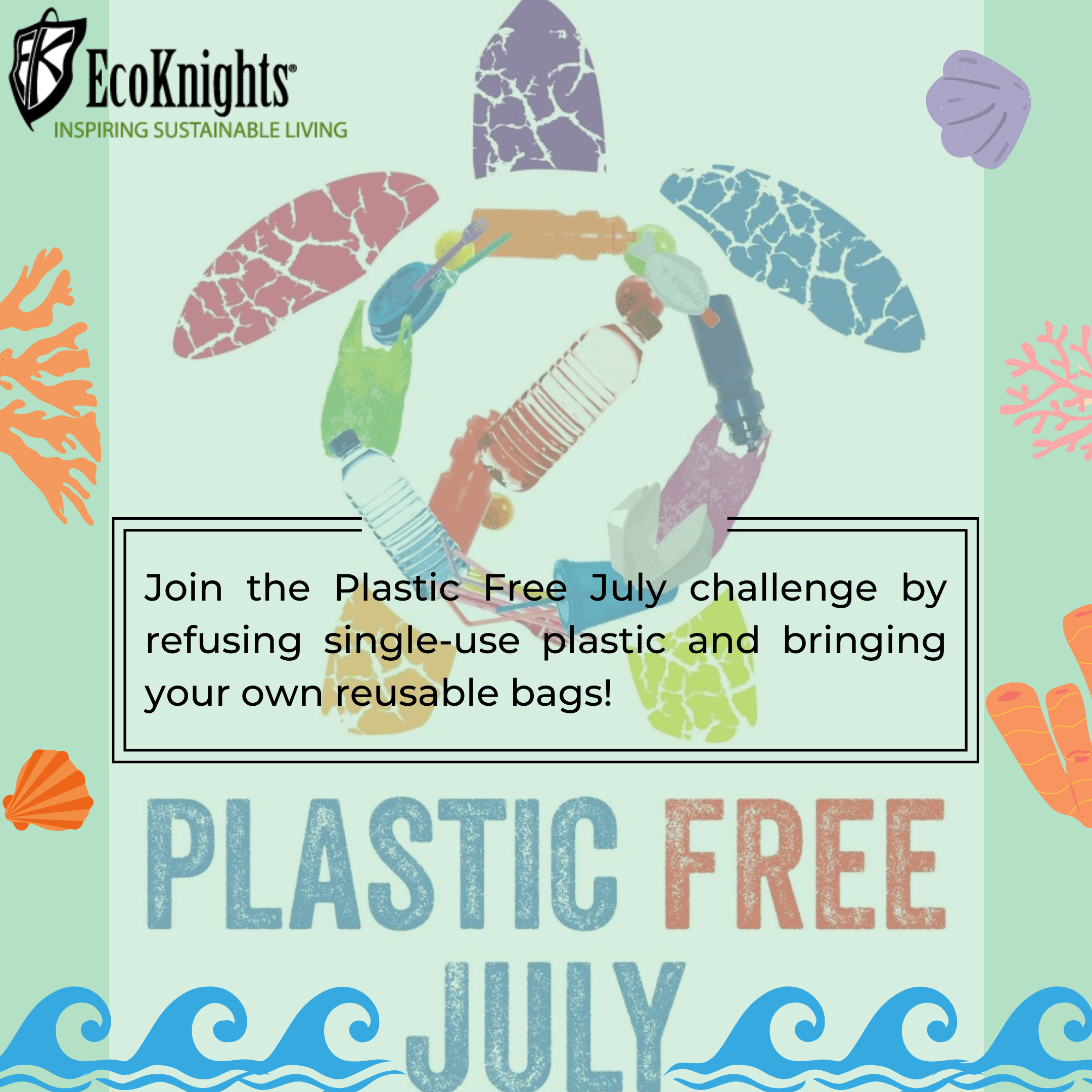 It's Plastic Free July!