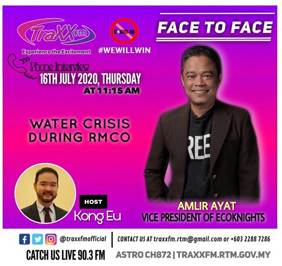 Amlir Ayat Talks about Water Crisis during RMCO at Traxx FM with Kong Eu.