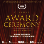 The Prestigious Award Ceremony of the 13th International Kuala Lumpur Eco Film Fest (KLEFF 2020) Takes off into the Digital Realm amidst a Global Pandemic