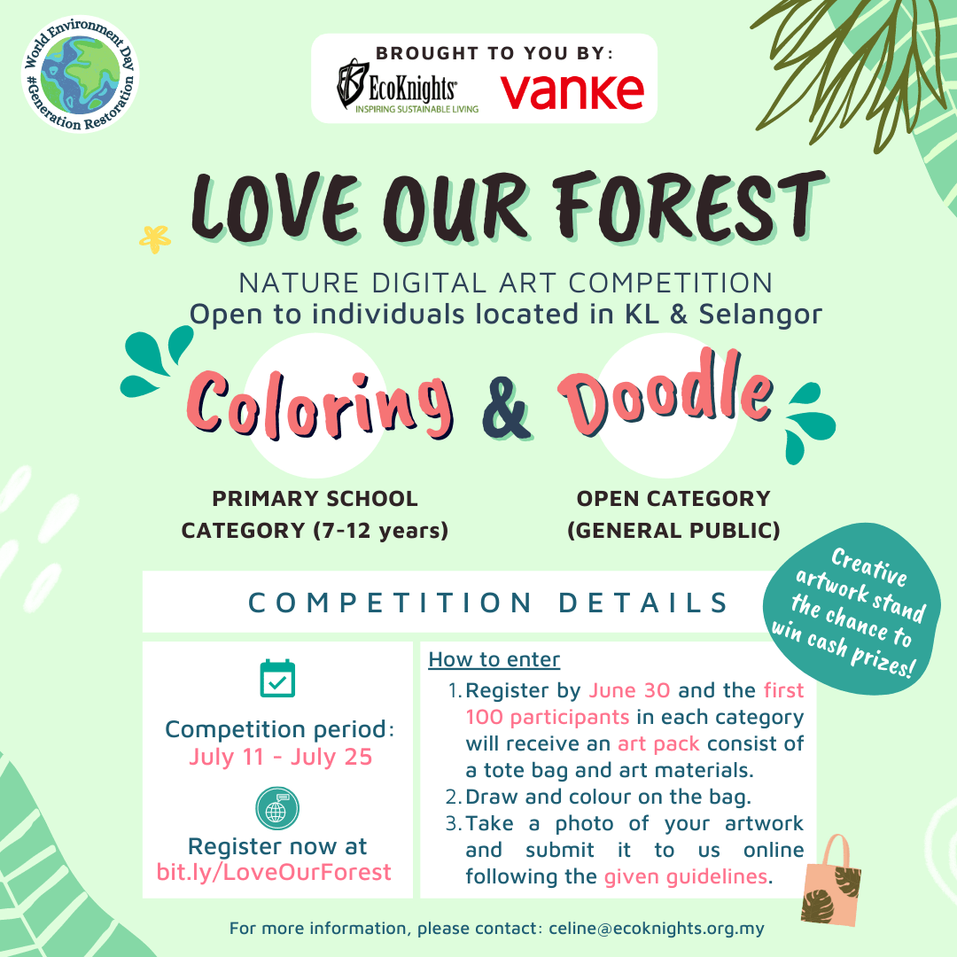 """""""LOVE OUR FOREST"""" Themed Digital Art Competition by EcoKnights and Vanke"""
