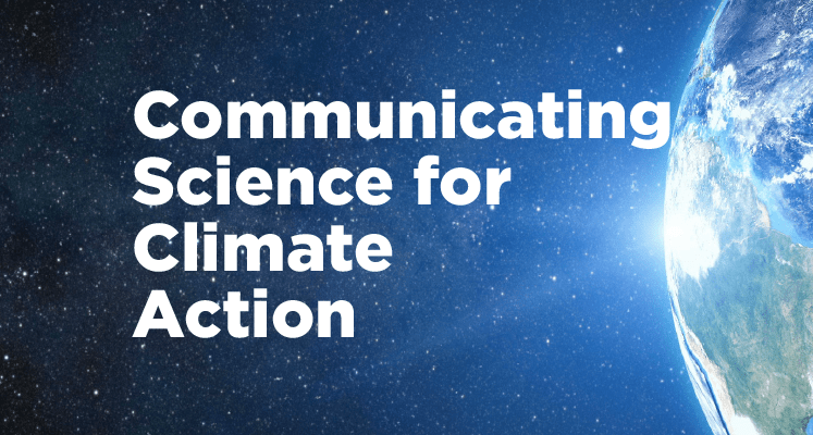 Communicating Science For Climate Action Report